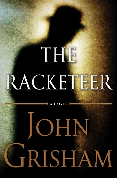 The Racketeer (Hardcover) by John Grisham - image 1 of 1