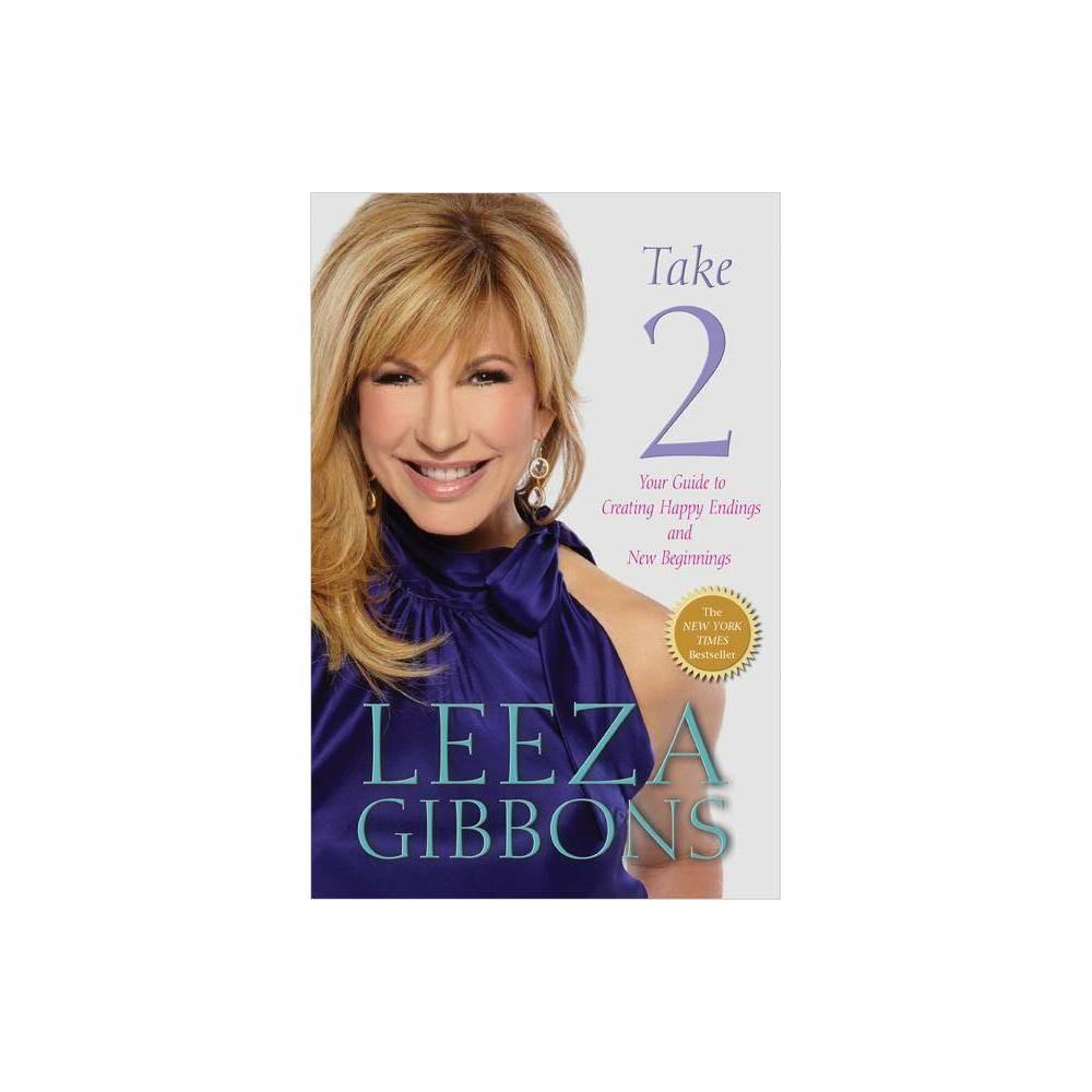 Take 2 By Leeza Gibbons Paperback