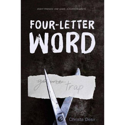 Four-Letter Word - by  Christa Desir (Paperback) - image 1 of 1