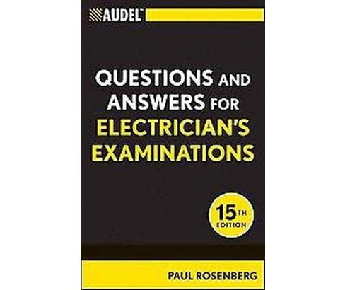 Audel Questions and Answers for Electrician's Examinations (Paperback) (Paul Rosenberg) - image 1 of 1