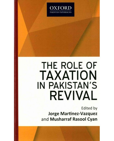 Role of Taxation in Pakistan's Revival (Paperback) - image 1 of 1