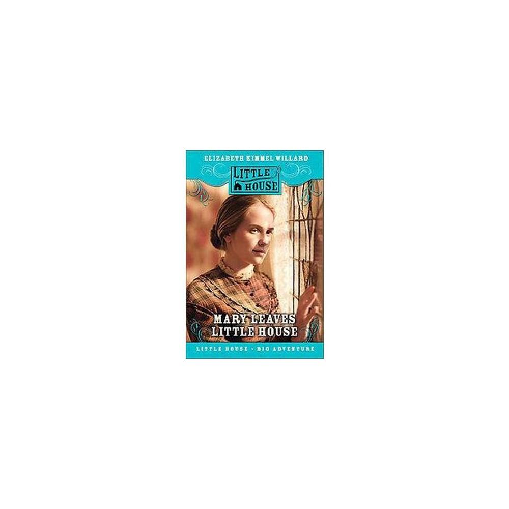 Mary Ingalls on Her Own (Hardcover) (Elizabeth Cody Kimmel)