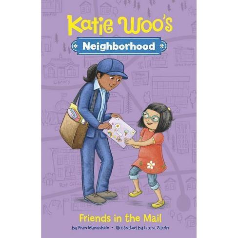 Friends in the Mail - (Katie Woo's Neighborhood) by  Fran Manushkin (Paperback) - image 1 of 1