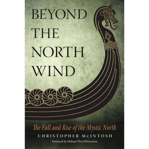 Beyond the North Wind - by  Christopher McIntosh (Paperback) - image 1 of 1