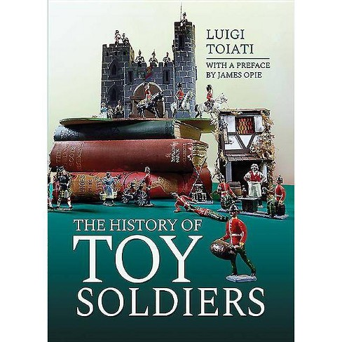 The History of Toy Soldiers - by  Luigi Toiati (Hardcover) - image 1 of 1