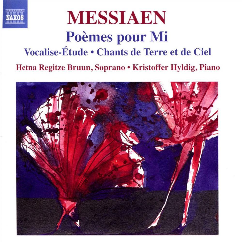 Hetna Regitze Bruun - Messiaen:Poemes Pour Mi/Vocalise Vol (CD)