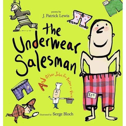 Underwear Salesman - by  J Patrick Lewis (Hardcover) - image 1 of 1