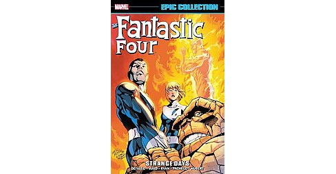 Fantastic Four Epic Collection : Strange Days (Paperback) (Tom DeFalco & Paul Ryan & Mark Waid) - image 1 of 1
