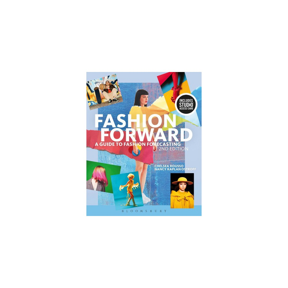 Fashion Forward + Studio Access Card : A Guide to Fashion Forecasting - (Paperback)