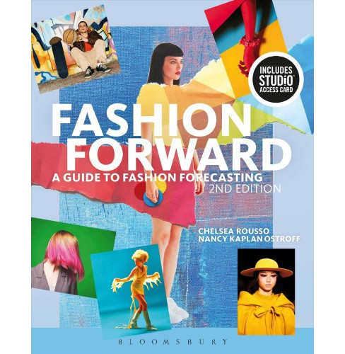 Fashion Forward + Studio Access Card : A Guide to Fashion Forecasting -  (Paperback) - image 1 of 1