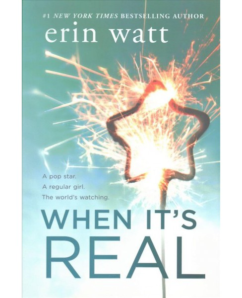 When It's Real -  by Erin Watt (Hardcover) - image 1 of 1