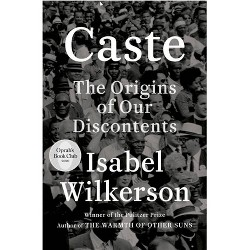 Caste - by Isabel Wilkerson (Hardcover)