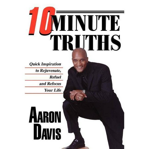 10 Minute Truths - by  Aaron Davis (Paperback) - image 1 of 1
