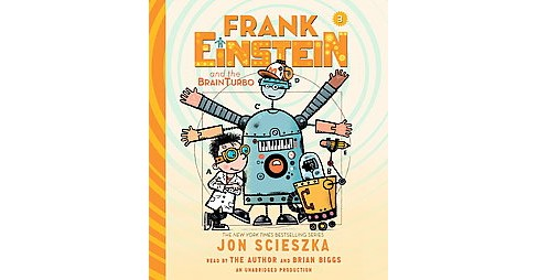Frank Einstein and the Brainturbo (Unabridged) (CD/Spoken Word) (Jon Scieszka) - image 1 of 1