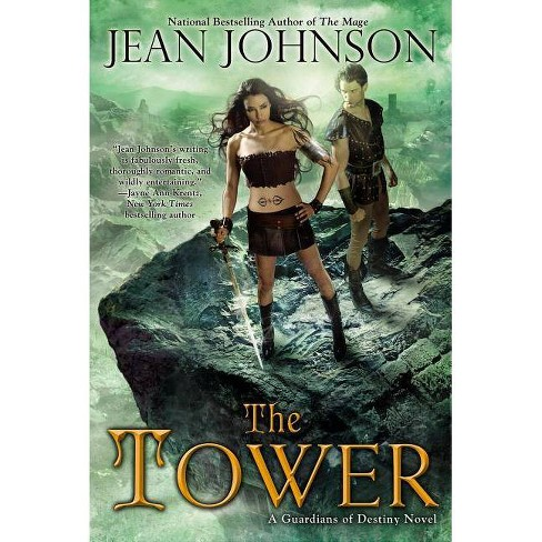 The Tower - (Guardians of Destiny (Paperback)) by  Jean Johnson (Paperback) - image 1 of 1