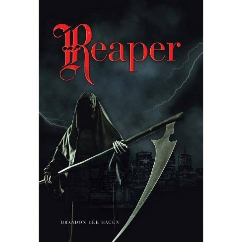 Reaper - by  Brandon Lee Hagen (Hardcover) - image 1 of 1