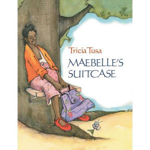 Maebelle's Suitcase - (Reading Rainbow Books) by  Tricia Tusa (Paperback) - image 1 of 1
