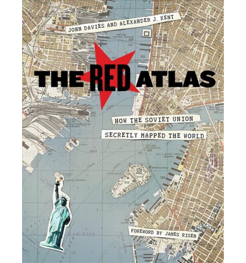 Red Atlas : How the Soviet Union Secretly Mapped the World -  (Hardcover) - image 1 of 1