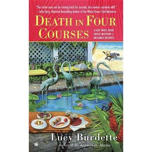Death in Four Courses - (Key West Food Critic) by  Lucy Burdette (Paperback) - image 1 of 1