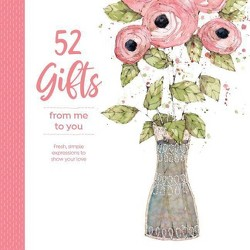 52 Gifts from Me to You - (Spiral_bound)