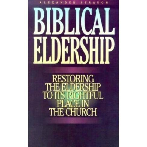 Biblical Eldership Booklet - by  Alexander Strauch (Paperback) - image 1 of 1