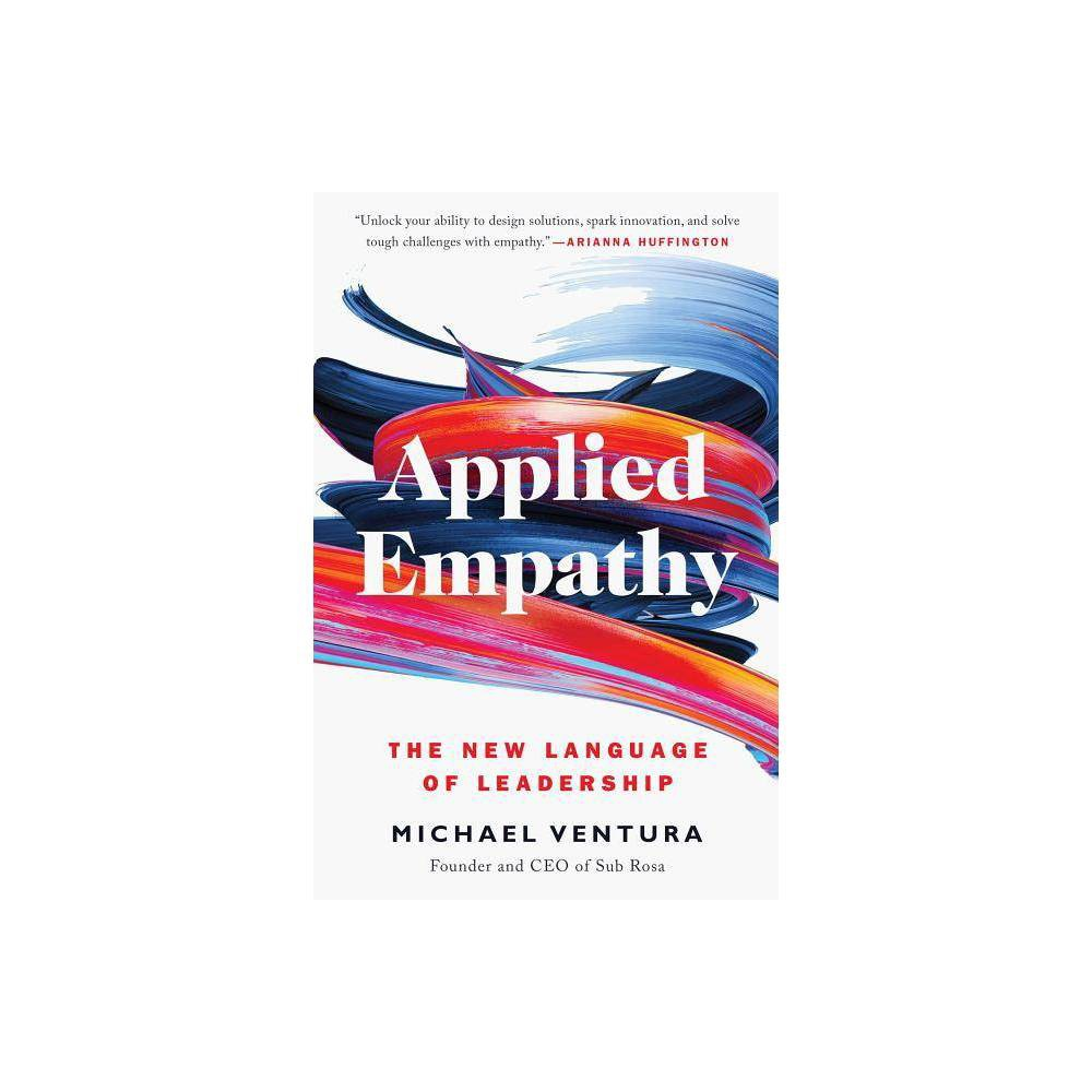 Applied Empathy By Michael Ventura Paperback