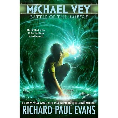 Battle of the Ampere - (Michael Vey (Paperback)) by  Richard Paul Evans (Paperback)
