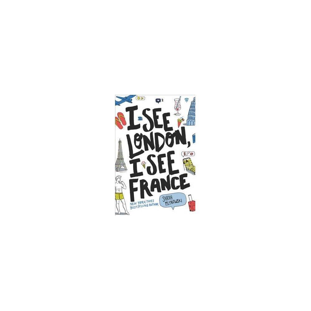 I See London, I See France - Reprint by Sarah Mlynowski (Paperback)