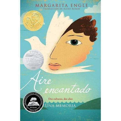 Aire Encantado (Enchanted Air) - by  Margarita Engle (Paperback) - image 1 of 1