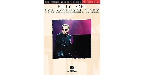 Billy Joel for Classical Piano : Piano Solo (Paperback) - image 1 of 1