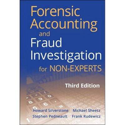 Forensic Accounting and Fraud Investigation for Non-Experts - 3rd Edition (Hardcover)