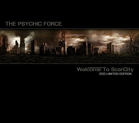 Psychic Force - Welcome To Scarcity (CD) - image 1 of 1