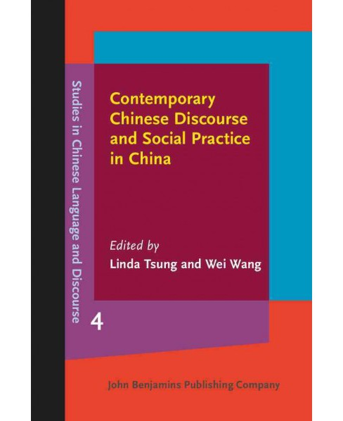 Contemporary Chinese Discourse and Social Practice in China (Hardcover) - image 1 of 1