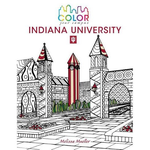 Color Your Campus--Indiana University - (Paperback) - image 1 of 1