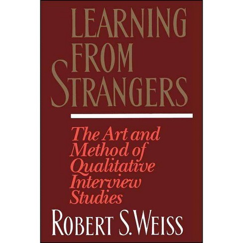 Learning from Strangers - by  Robert S Weiss (Paperback) - image 1 of 1