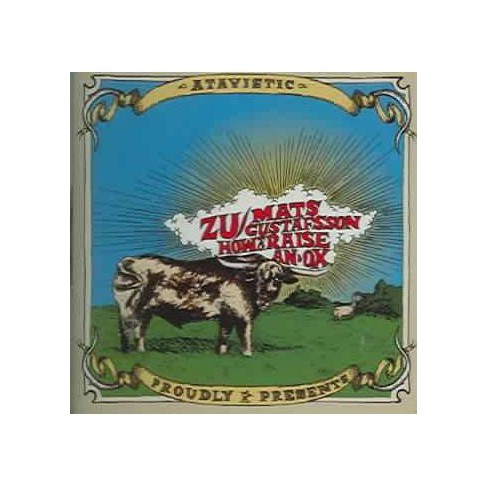 Zu - How to Raise an Ox (CD) - image 1 of 1