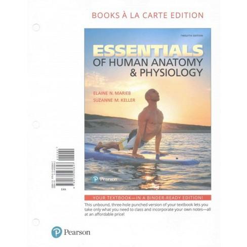 Essentials of Human Anatomy & Physiology : Books a La Carte Edition ...