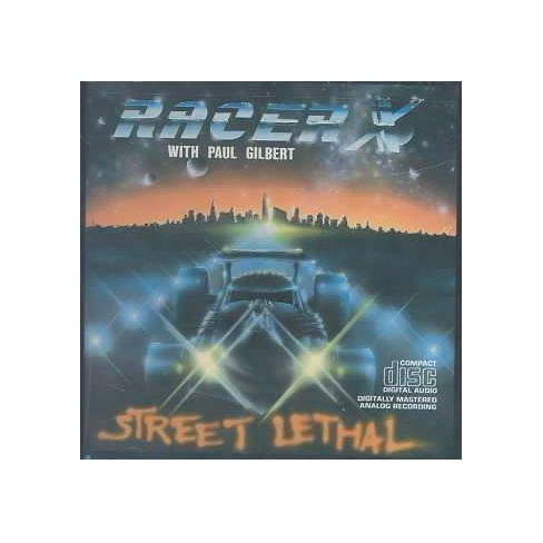Racer X - Street Lethal (CD) - image 1 of 1