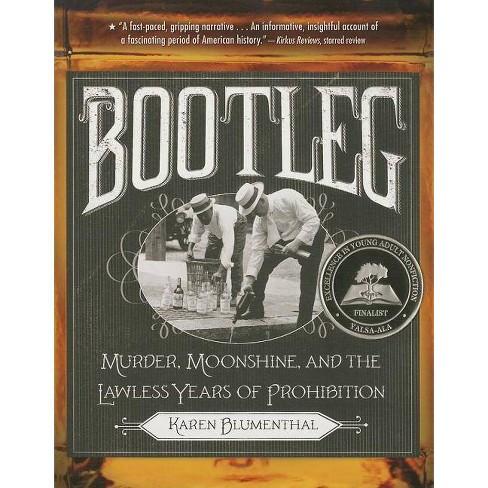 Bootleg - by  Karen Blumenthal (Paperback) - image 1 of 1
