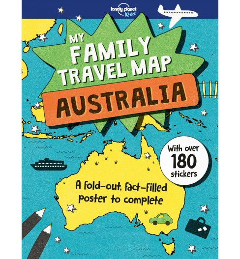 My Family Travel Map Australia -  (Lonely Planet Kids) by Joe  Fullman (Paperback) - image 1 of 1