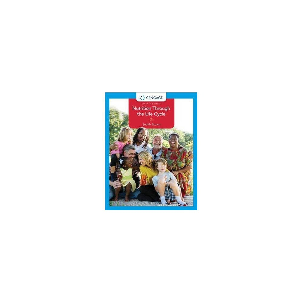 Nutrition Through the Life Cycle - 7 Student (Paperback)