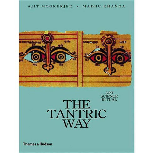 The Tantric Way - by  Ajit Mookerjee (Paperback) - image 1 of 1