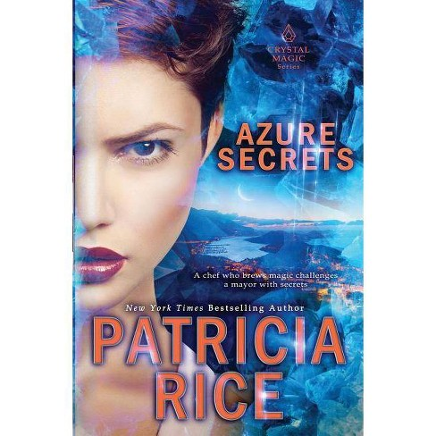 Azure Secrets - (Crystal Magic) by  Patricia Rice (Paperback) - image 1 of 1