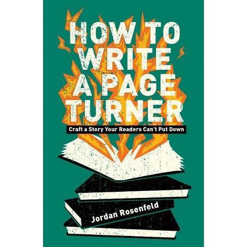 How to Write a Page-Turner - by  Jordan Rosenfeld (Paperback) - image 1 of 1