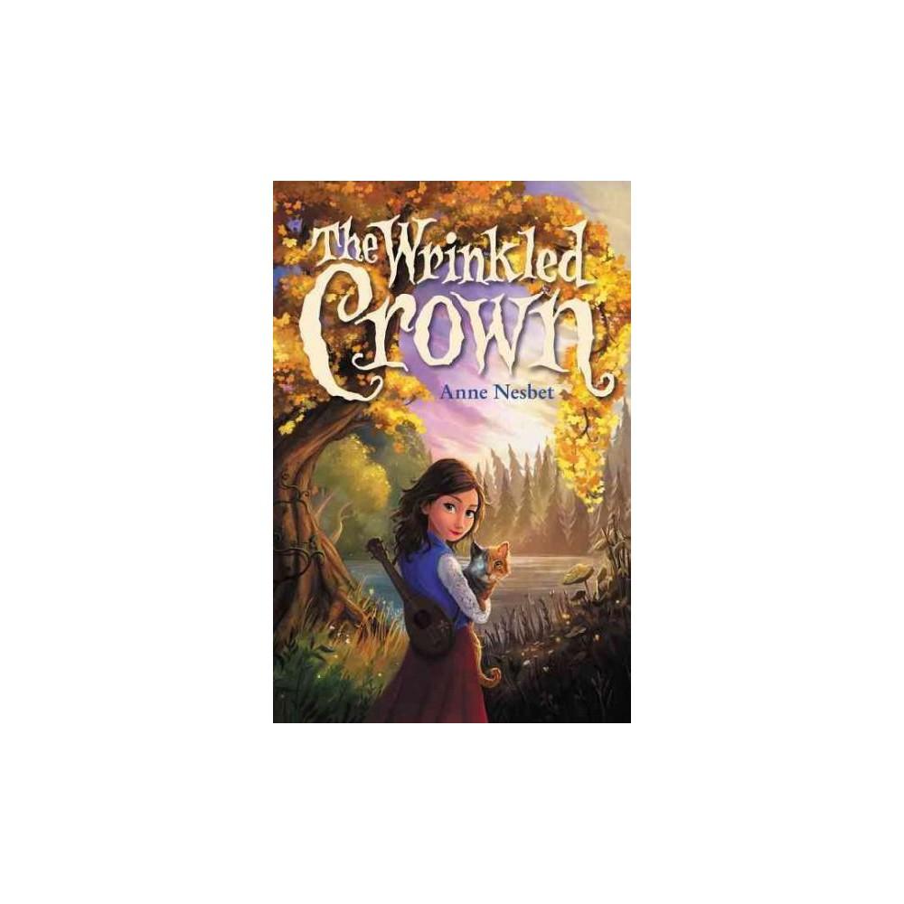 Wrinkled Crown (Hardcover) (Anne Nesbet)