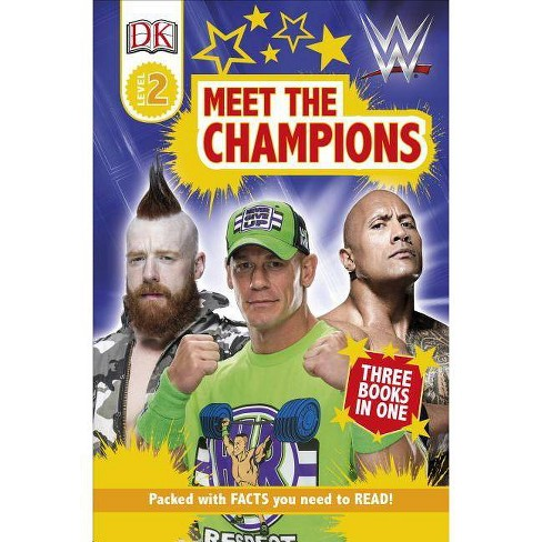 DK Readers Level 2: Wwe Meet the Champions - (DK Readers Level 1) (Paperback) - image 1 of 1