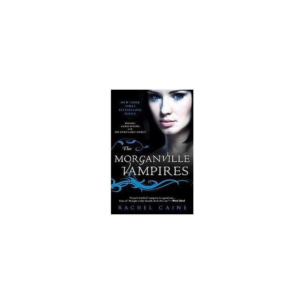 The Morganville Vampires (Paperback) by Rachel Caine