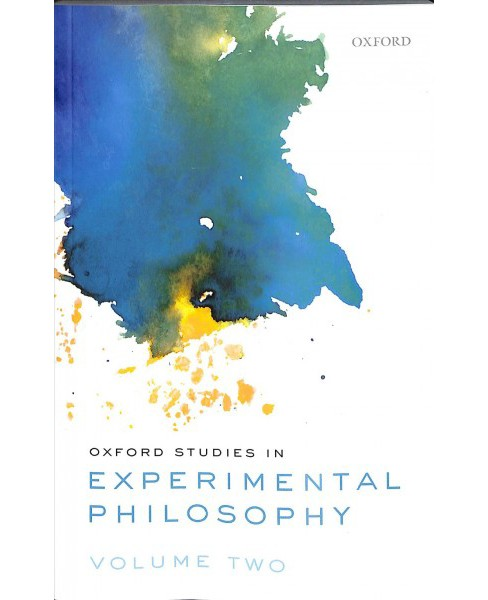 Oxford Studies in Experimental Philosophy -   Book 2 Reprint (Paperback) - image 1 of 1