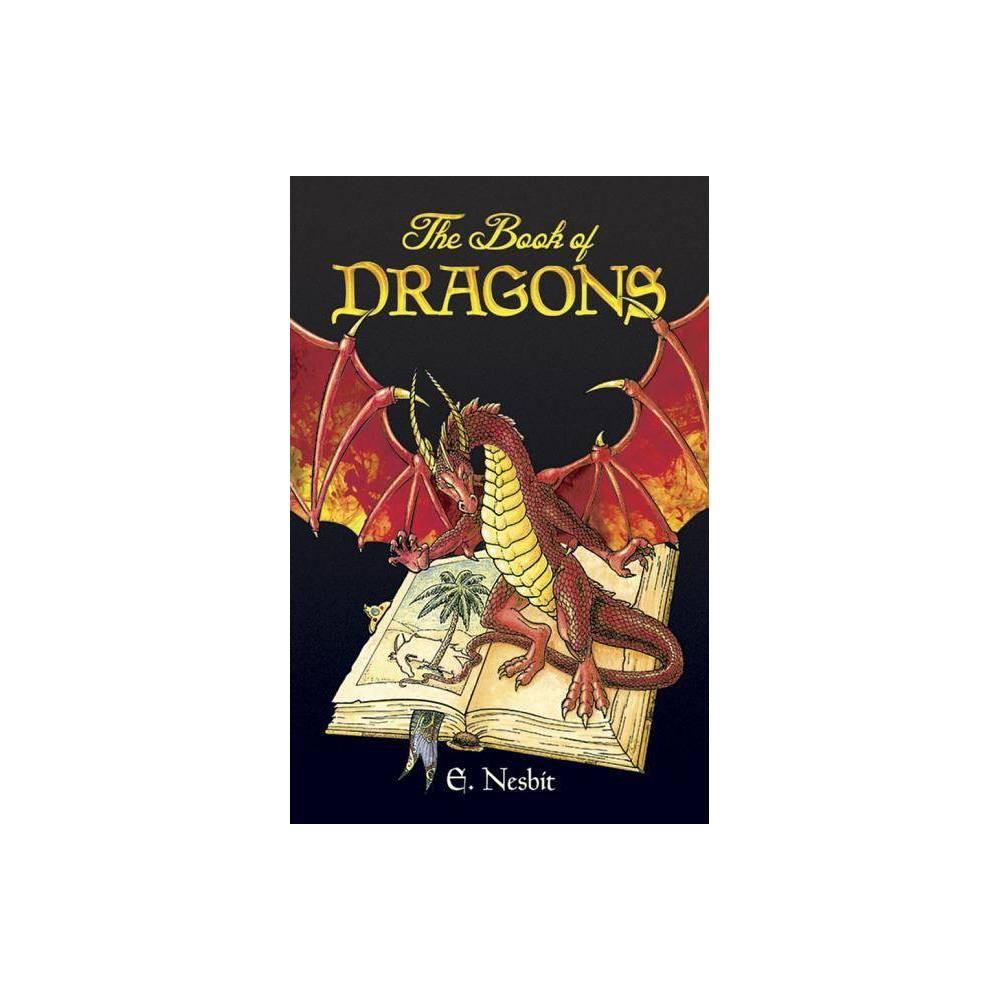 The Book Of Dragons Dover Storybooks For Children By E Nesbit Paperback