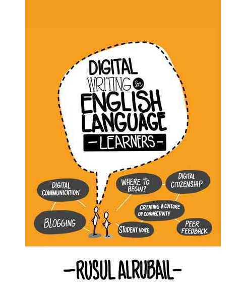 Digital Writing for English Language Learners (Paperback) (Rusul Alrubail) - image 1 of 1